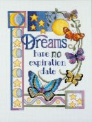 Janlynn Counted Cross Stitch Kit Dreams Have No Expiration Date