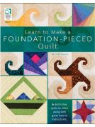 Annie's Attic Learn to Make a Foundation Piece Quilt Quilting Craft Book