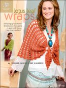 Annie's Attic Lotus Leaf Wraps Crochet Craft Book