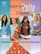 Annie's Attic Learn to Delta Lace Crochet Craft Book