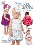 Annie's Attic Sweet Baby Dresses in Crochet Craft Book