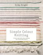 Erika Knight Simple Colour Knitting Book