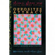 Alison Glass Opposities Attract Quilt Pattern
