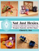 C Sees Not Just Hexies Quilt Book