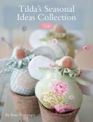 Tilda Seasonal Ideas Collection Book