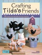 Tilda Sewing Book Crafting Tilda's Friends