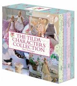 Tilda Sewing Book The Tilda Characters Collection