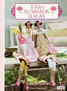 Tilda Sewing Book Tildas Summer Ideas