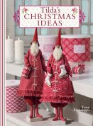 Tilda Sewing Book Tilda's Christmas Ideas