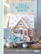 Tilda Sewing Book Tilda's Winter Ideas