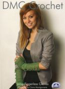 DMC Ladies Long Fingerless Gloves Petra Crochet Pattern