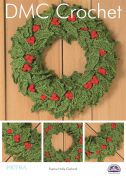 DMC Festive Holly Garland Christmas Wreath Petra Crochet Pattern