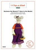 14 Days A Week Easy Sewing Pattern Hortense The Mouse Goes To The Market