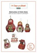 14 Days A Week Easy Sewing Pattern Matriochkas & Petits Chats