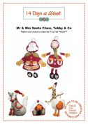 14 Days A Week Easy Sewing Pattern Mr & Mrs Claus, Tobby & Co