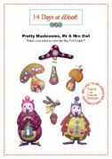 14 Days A Week Easy Sewing Pattern Pretty Mushrooms & Mr & Mrs Owl