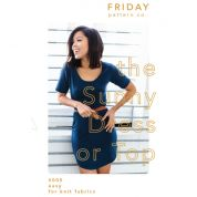 Friday Pattern Company Ladies Easy Sewing Pattern The Sunny Dress & Top