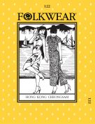 Folkwear Patterns Ladies & Mens Sewing Pattern Hong Kong Cheongsam