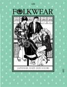 Folkwear Patterns Ladies & Mens Sewing Pattern Japanese Hapi & Haori