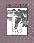 Folkwear Patterns Ladies Sewing Pattern Vietnamese Ao Dai