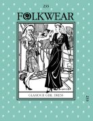 Folkwear Patterns Ladies Sewing Pattern Glamour Girl Dress