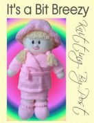 Knitting By Post It?s a bit Breezy Doll Toy Knitting Pattern  DK