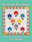 Sew Simple Karin Hellaby Hexi Flowers Quilting Book