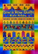 Sew Simple Karin Hellaby Sew a Row of Quilts Quilting Book