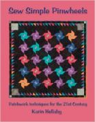 Sew Simple Karin Hellaby Pinwheels Quilting Book