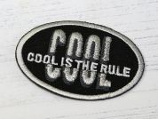 Cool is the Rule Embroidered Iron On Motif Applique  Black & Silver