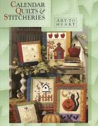 Art To Heart Calendar Quilts & Stitcheries Quilt Book