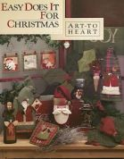 Art To Heart Easy Does It For Christmas Quilt Book