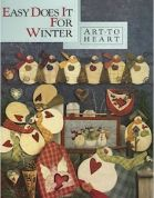 Art To Heart Easy Does It For Winter Quilt Book