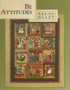 Art To Heart Be Attitudes Quilt Book