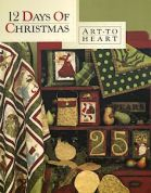 Art To Heart 12 Days Of Christmas Quilt Book