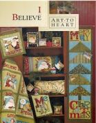 Art To Heart I Believe Quilt Book