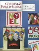 Art To Heart Christmas Pure & Simple Quilt Book