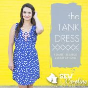 Sew Caroline Ladies Easy Sewing Pattern The Tank Dress