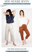 Sew House Seven Sewing Pattern Free Range Slacks