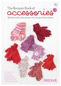 Sirdar The Bumper Book of Accessories No. 2 461 Knitting Pattern Book  DK
