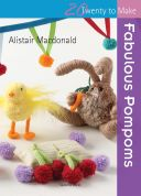 Search Press Twenty to Make Craft Book Fabulous Pompoms