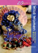 Search Press Twenty to Make Craft Book Wild Women Stitched Art Brooches