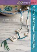 Search Press Twenty to Make Craft Book Micro Macrame Jewellery