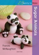 Search Press Twenty to Make Craft Book Sugar Animals