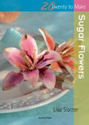 Search Press Twenty to Make Craft Book Sugar Flowers