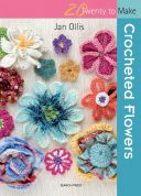 Search Press Twenty to Make Craft Book Crocheted Flowers