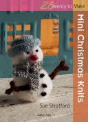 Search Press Twenty to Make Craft Book Mini Christmas Knits