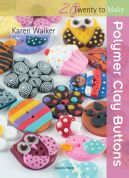 Search Press Twenty to Make Craft Book Polymer Clay Buttons