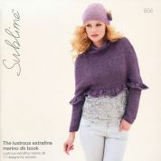 Sublime The Lustrous Extra Fine Merino Book by 656 Knitting Pattern Book  DK