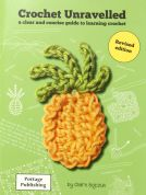 Crochet Unravelled Craft Book